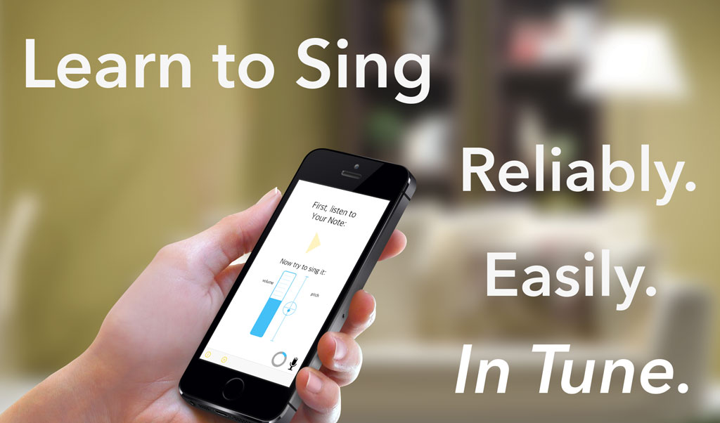 SingTrue: The app that can teach anyone to sing in tune.